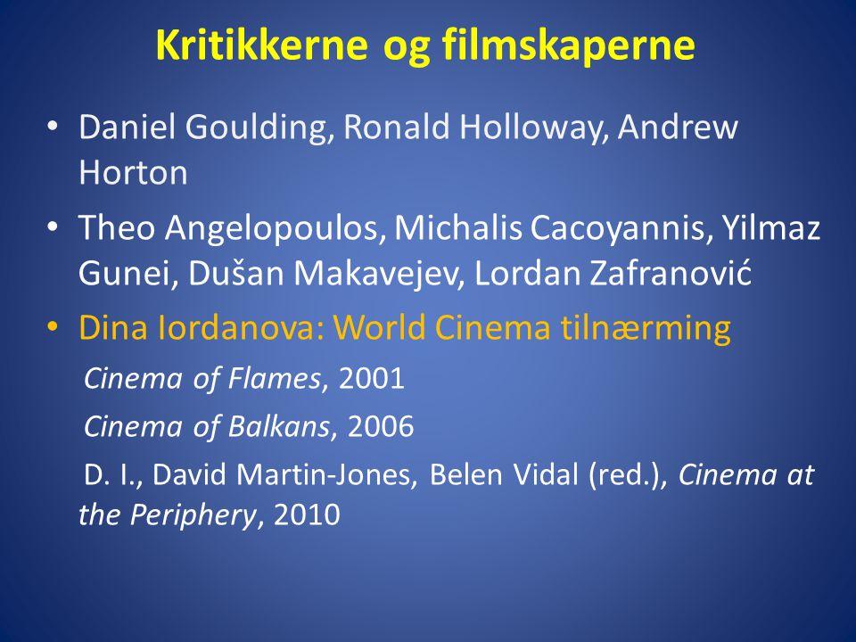 Kritikkerne og filmskaperne