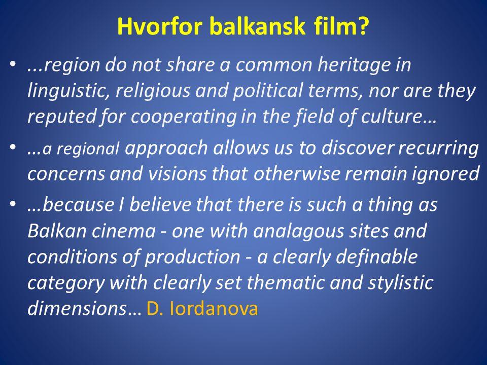 Hvorfor balkansk film