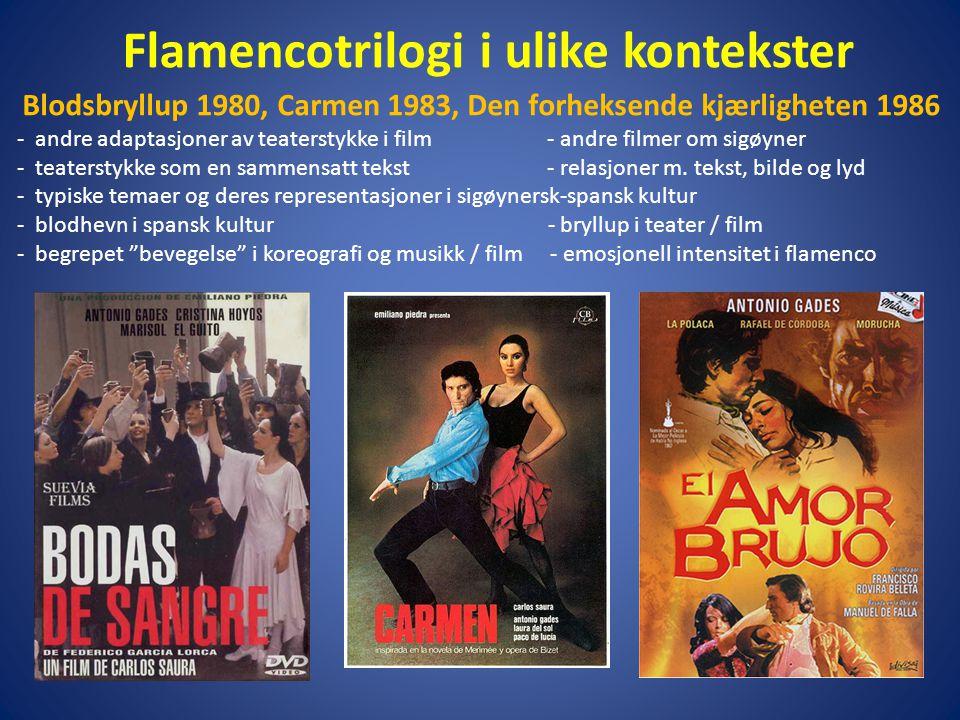 Flamencotrilogi i ulike kontekster