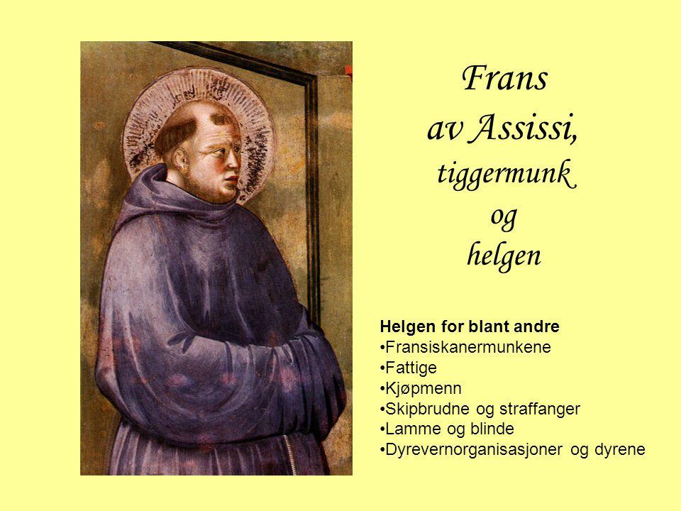Frans av Assissi, tiggermunk og helgen