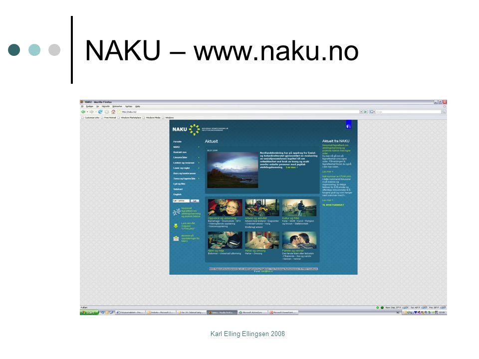 NAKU – www.naku.no Karl Elling Ellingsen 2008