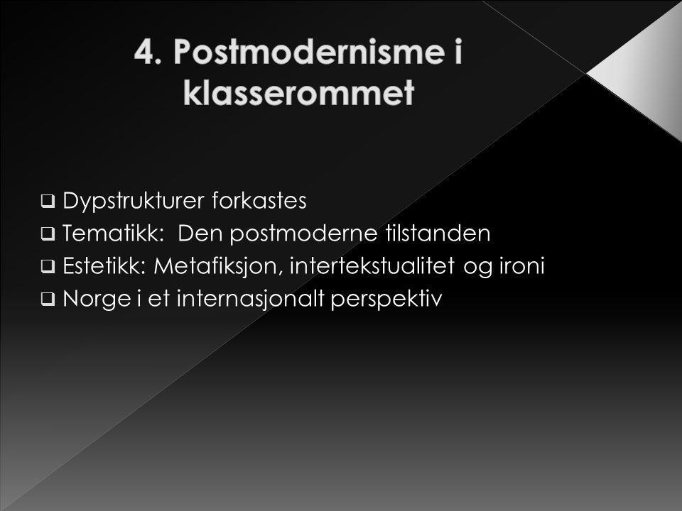 4. Postmodernisme i klasserommet