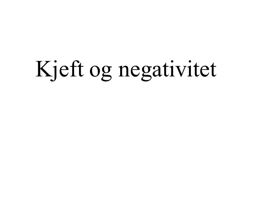 Kjeft og negativitet