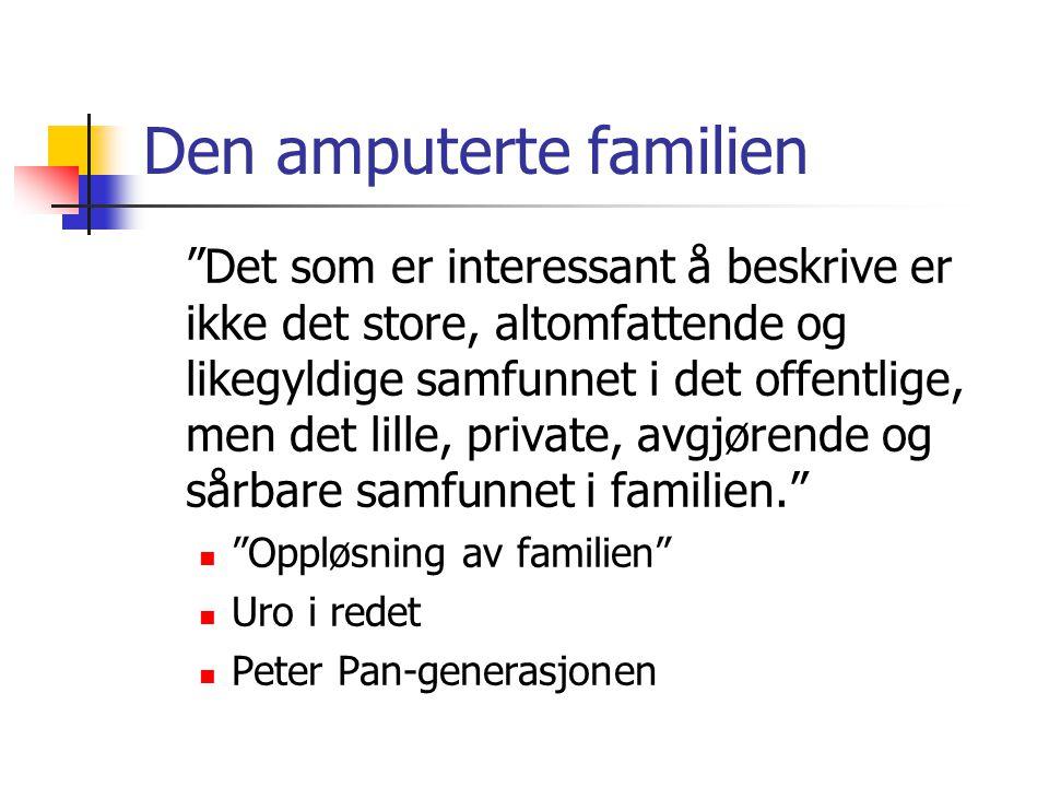 Den amputerte familien