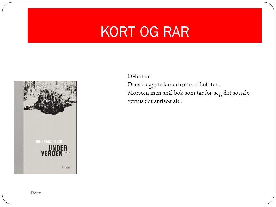 KORT OG RAR Debutant Dansk-egyptisk med røtter i Lofoten.