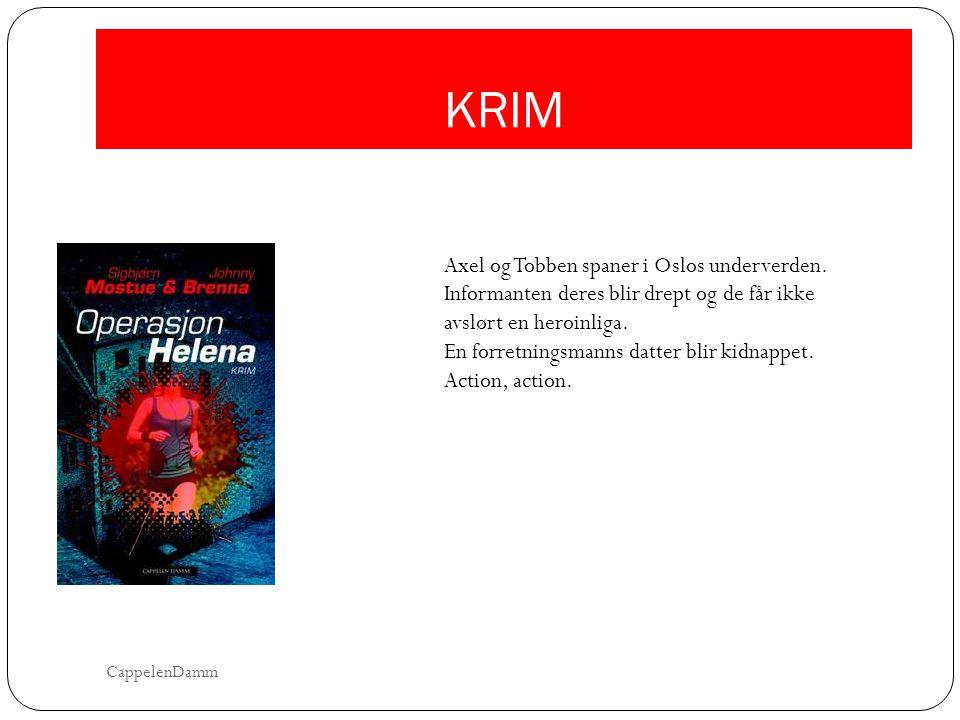KRIM Axel og Tobben spaner i Oslos underverden. Informanten deres blir drept og de får ikke avslørt en heroinliga.