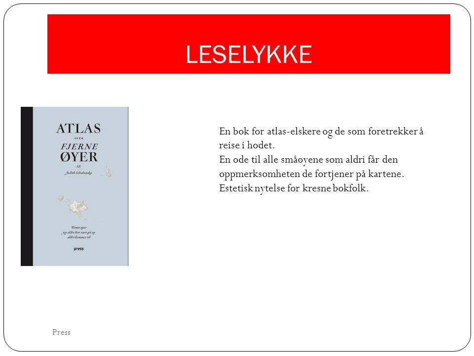 LESELYKKE En bok for atlas-elskere og de som foretrekker å reise i hodet.