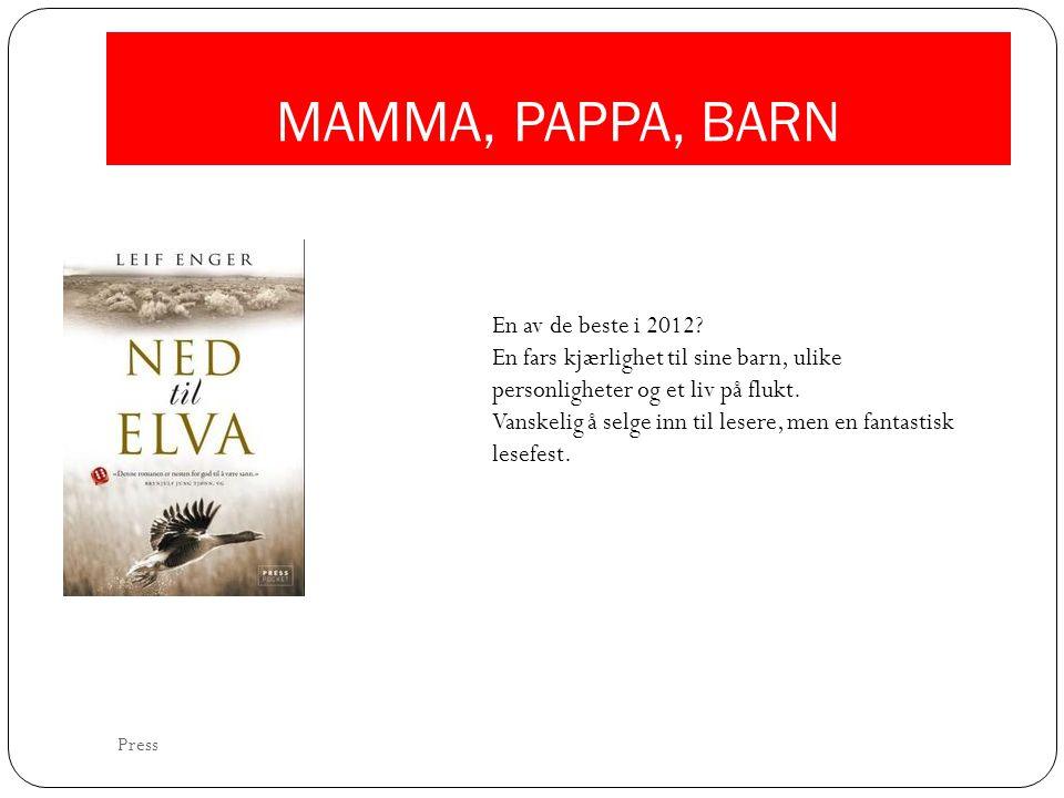MAMMA, PAPPA, BARN En av de beste i 2012