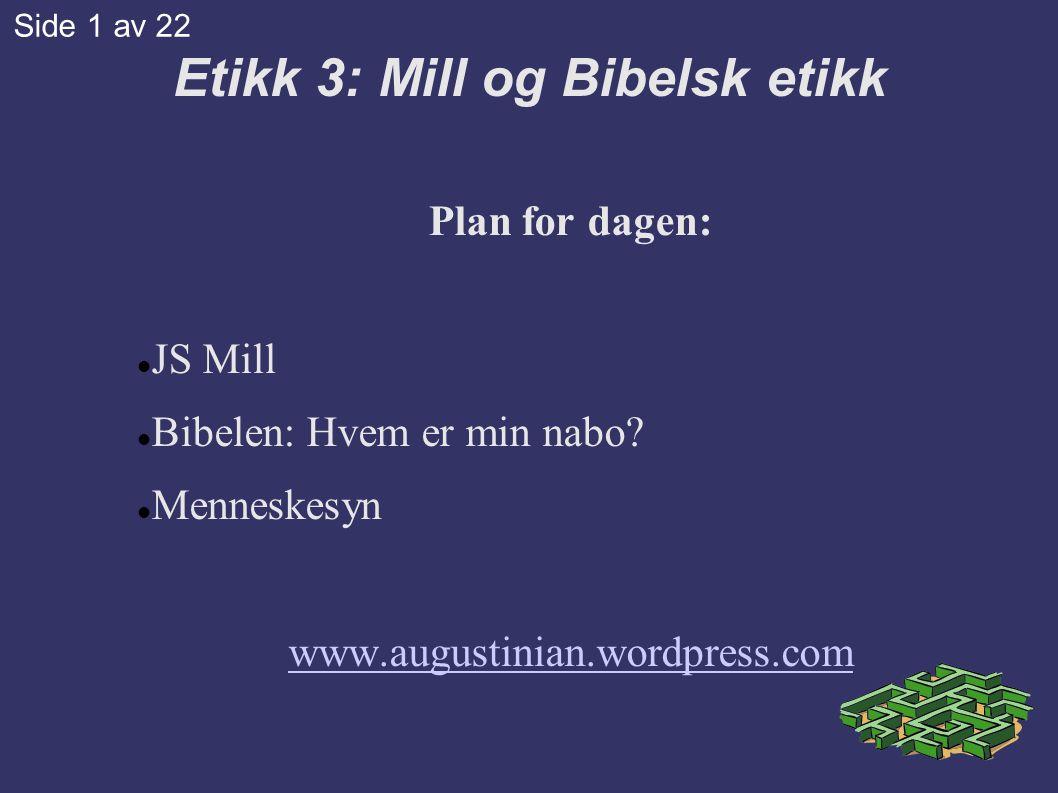 Etikk 3: Mill og Bibelsk etikk