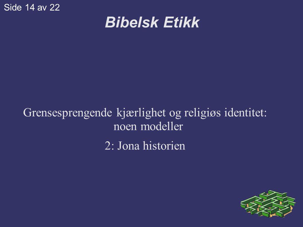 Grensesprengende kjærlighet og religiøs identitet: noen modeller