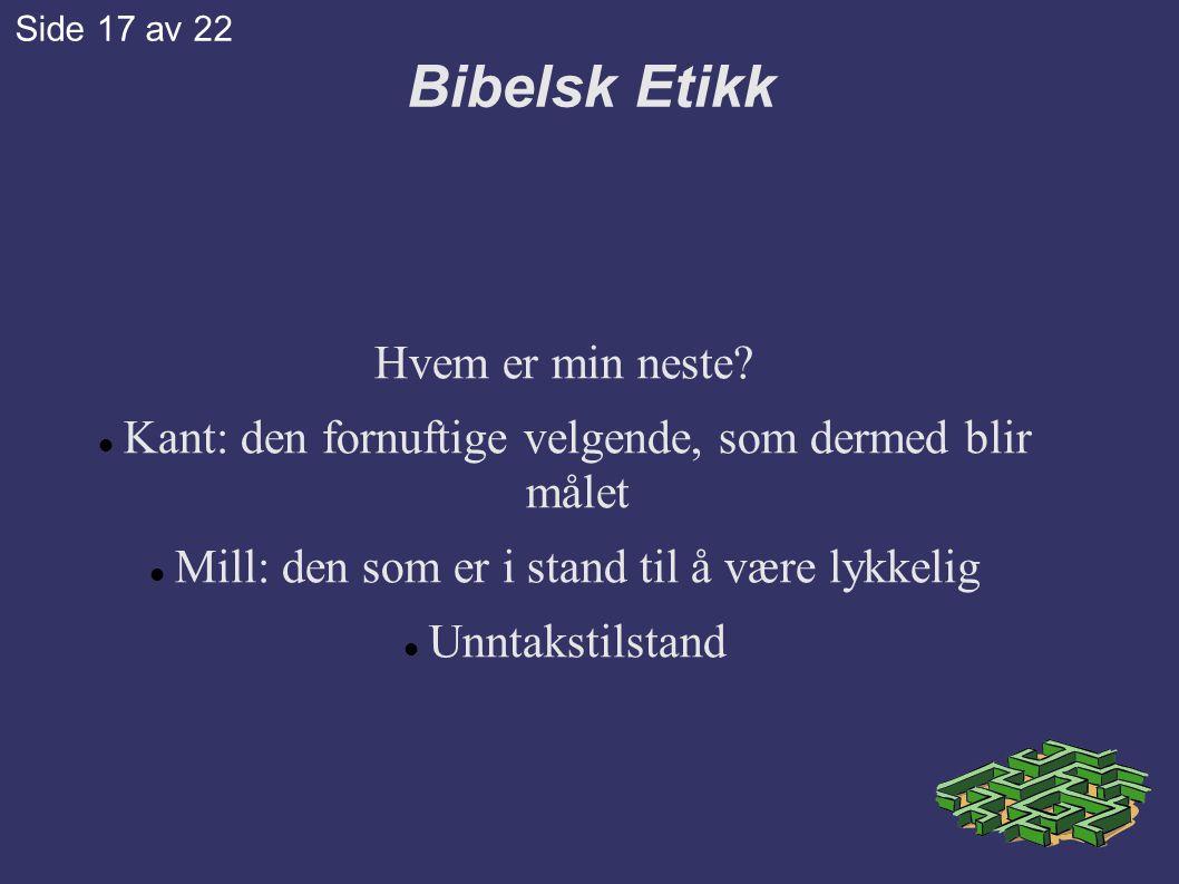 Bibelsk Etikk Hvem er min neste