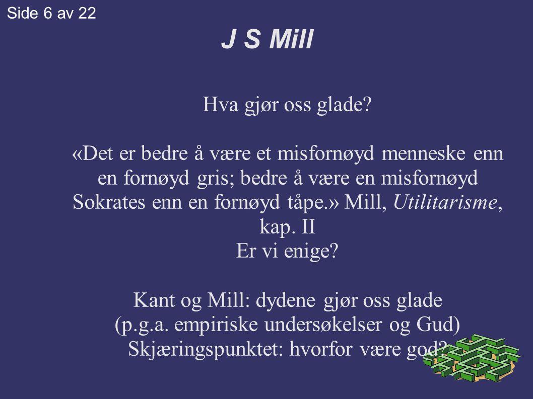J S Mill Hva gjør oss glade