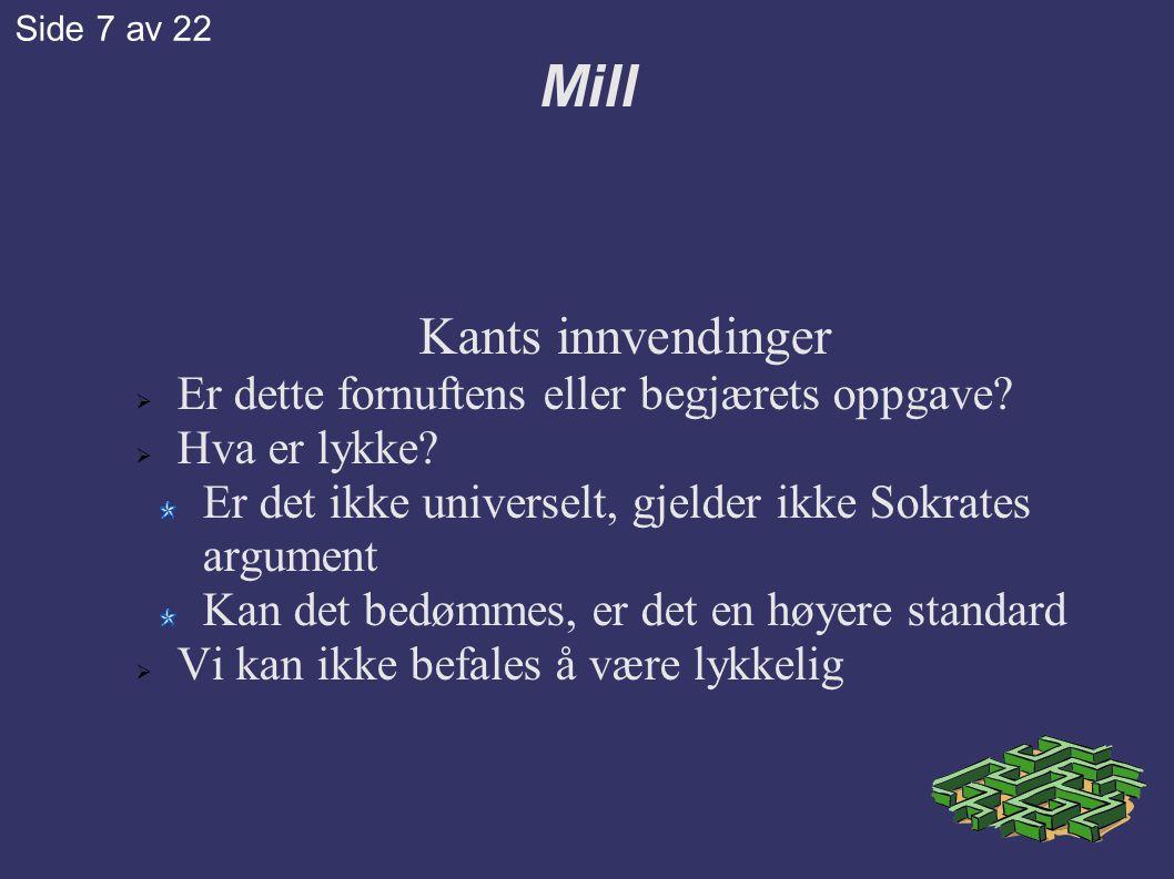 Mill Kants innvendinger Er dette fornuftens eller begjærets oppgave