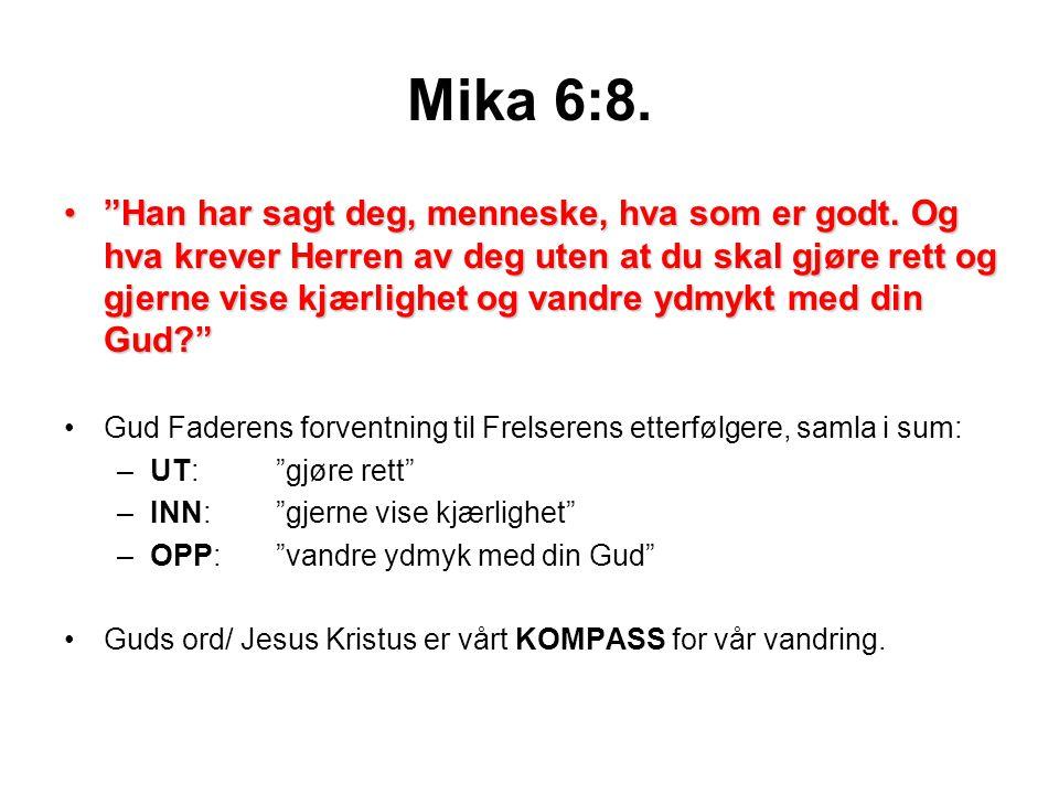 Mika 6:8.