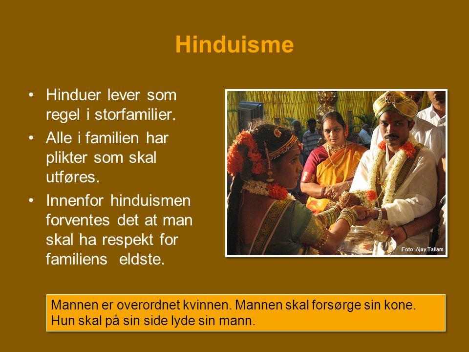Hinduisme Hinduer lever som regel i storfamilier.