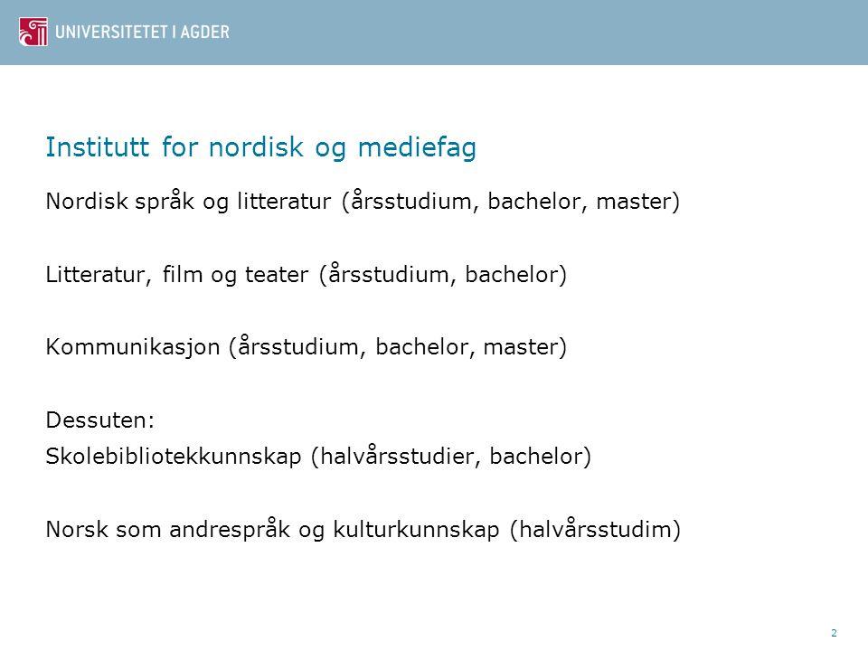 Institutt for nordisk og mediefag