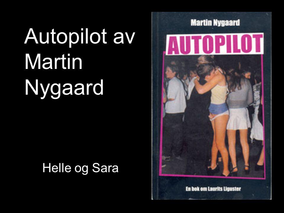 Autopilot av Martin Nygaard