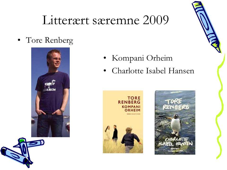 Litterært særemne 2009 Tore Renberg Kompani Orheim