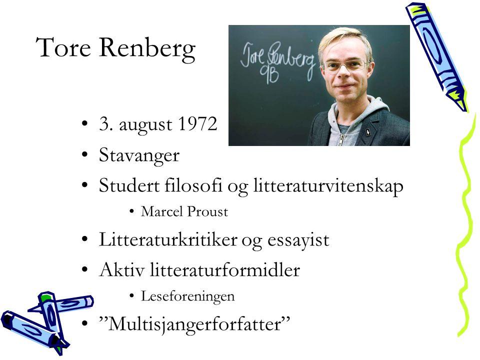 Tore Renberg 3. august 1972 Stavanger