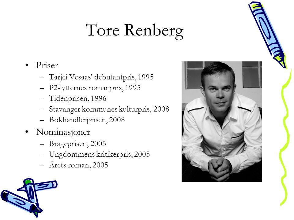 Tore Renberg Priser Nominasjoner Tarjei Vesaas debutantpris, 1995
