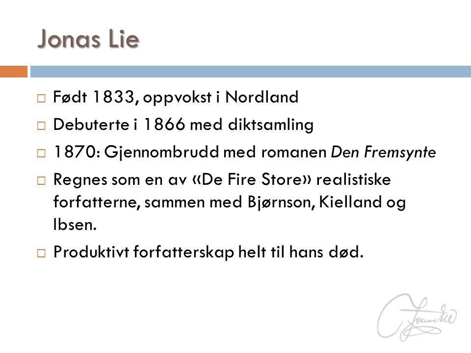 Jonas Lie Født 1833, oppvokst i Nordland