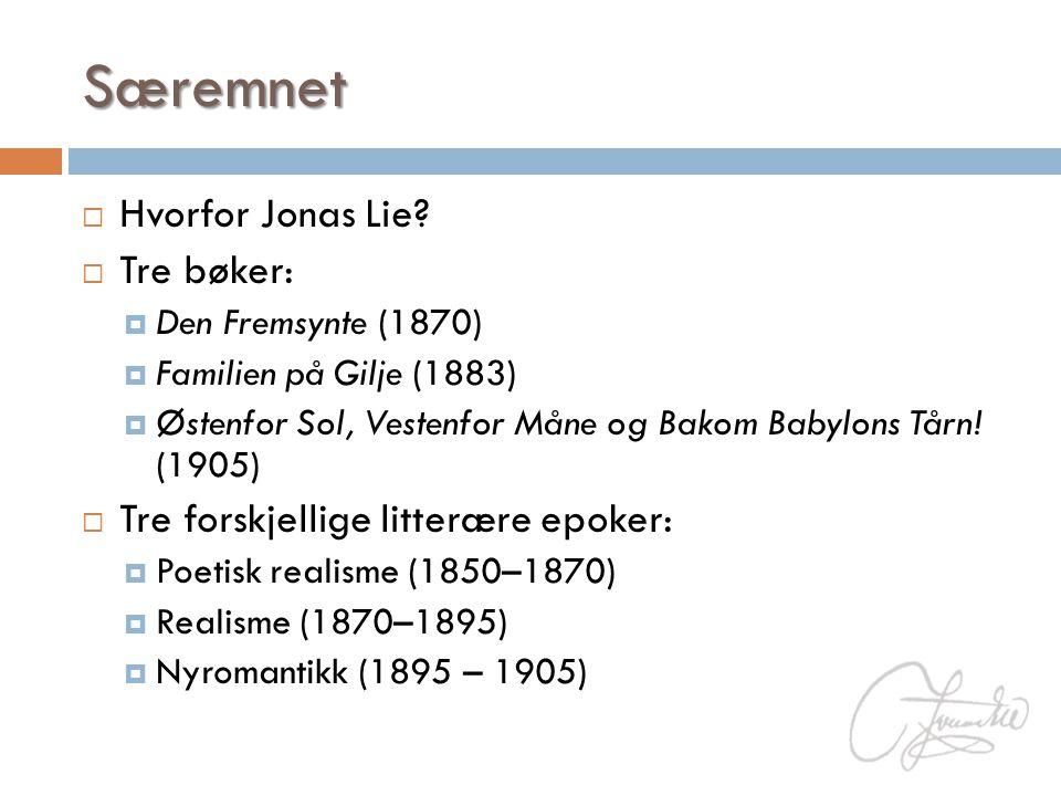 Særemnet Hvorfor Jonas Lie Tre bøker: