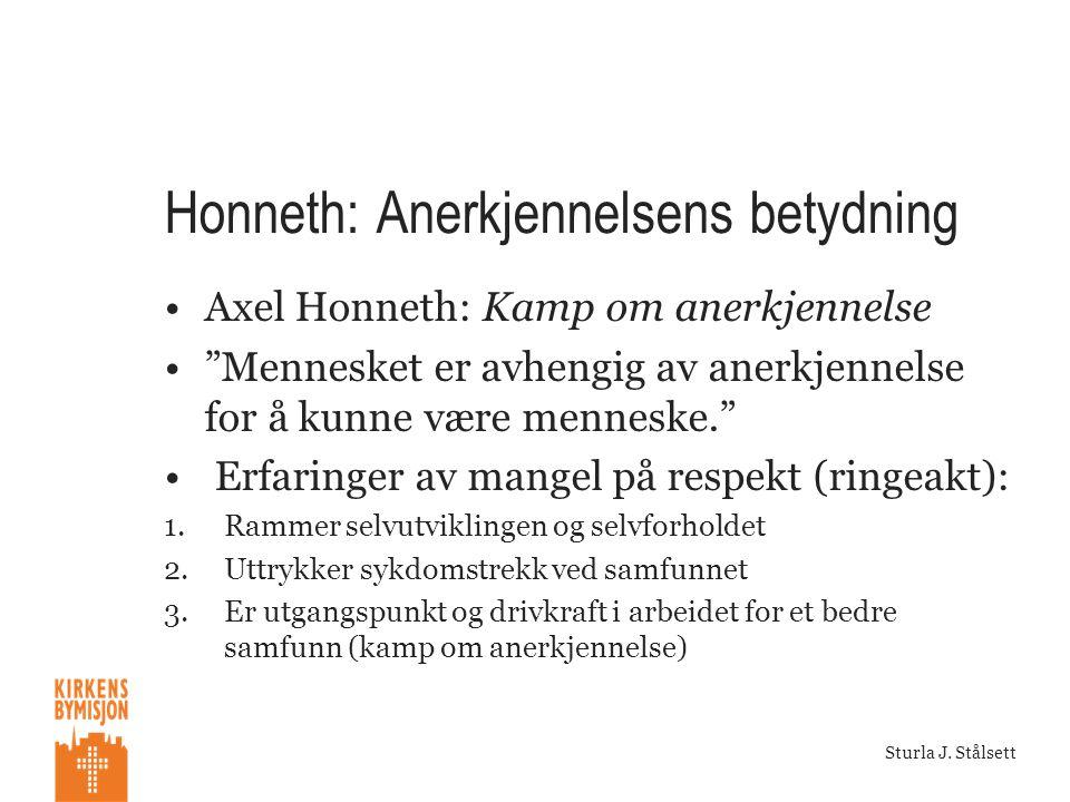 Honneth: Anerkjennelsens betydning