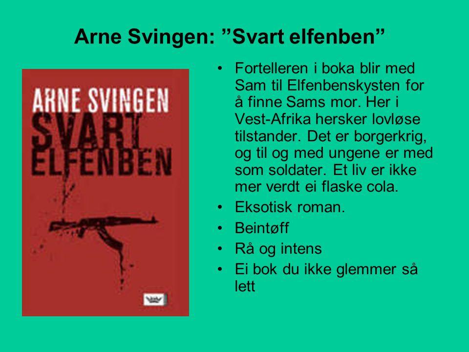 Arne Svingen: Svart elfenben