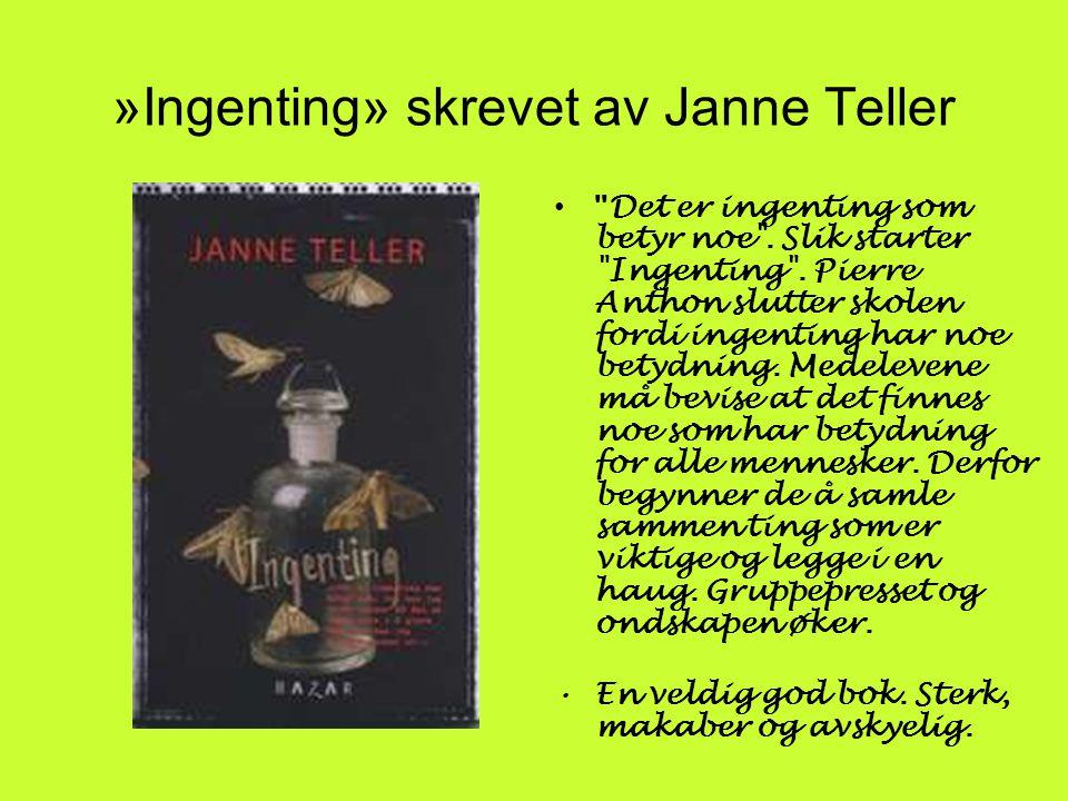 »Ingenting» skrevet av Janne Teller