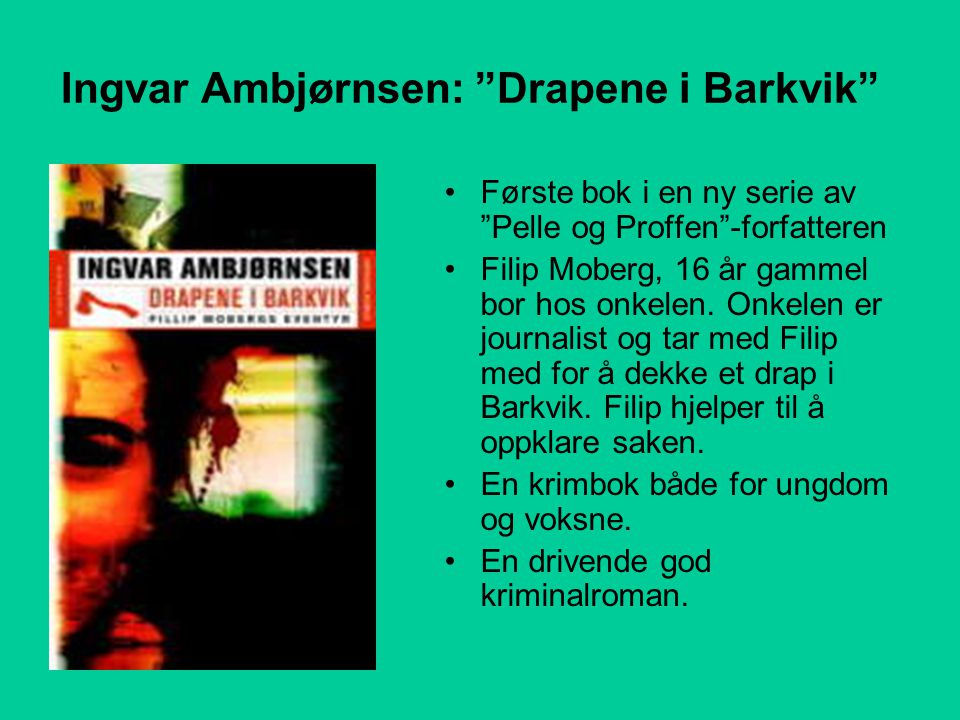 Ingvar Ambjørnsen: Drapene i Barkvik