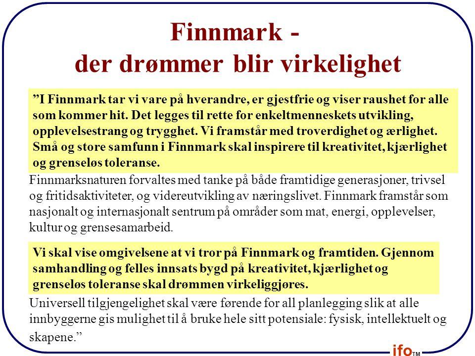 Finnmark - der drømmer blir virkelighet