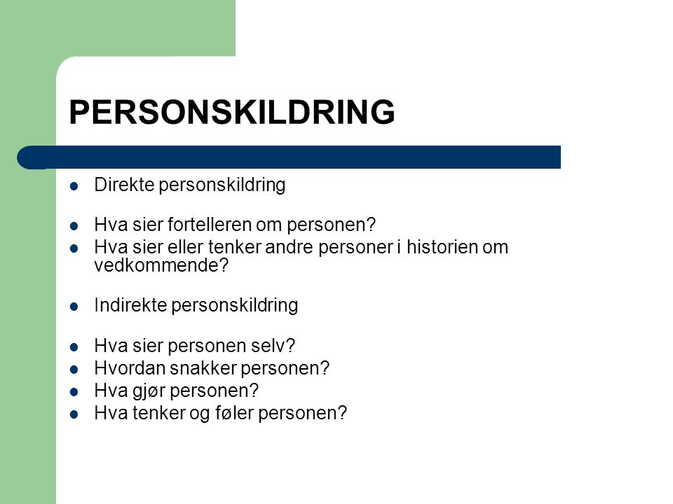PERSONSKILDRING Direkte personskildring