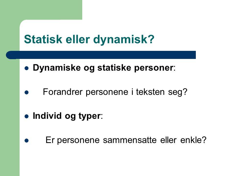 Statisk eller dynamisk