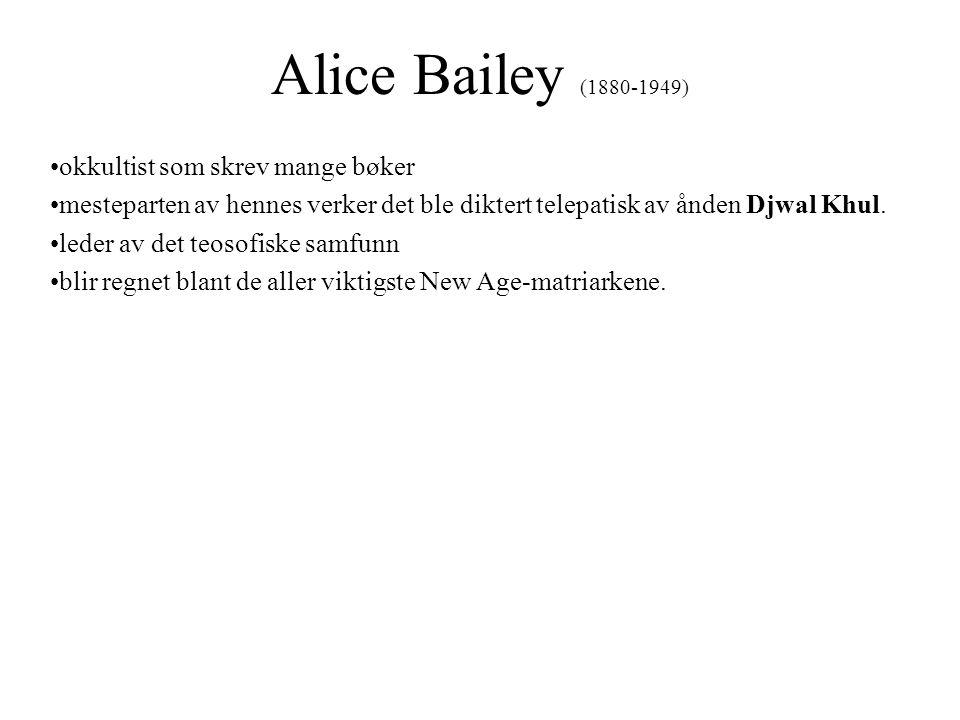 Alice Bailey (1880-1949) okkultist som skrev mange bøker