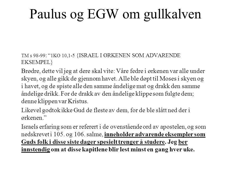Paulus og EGW om gullkalven