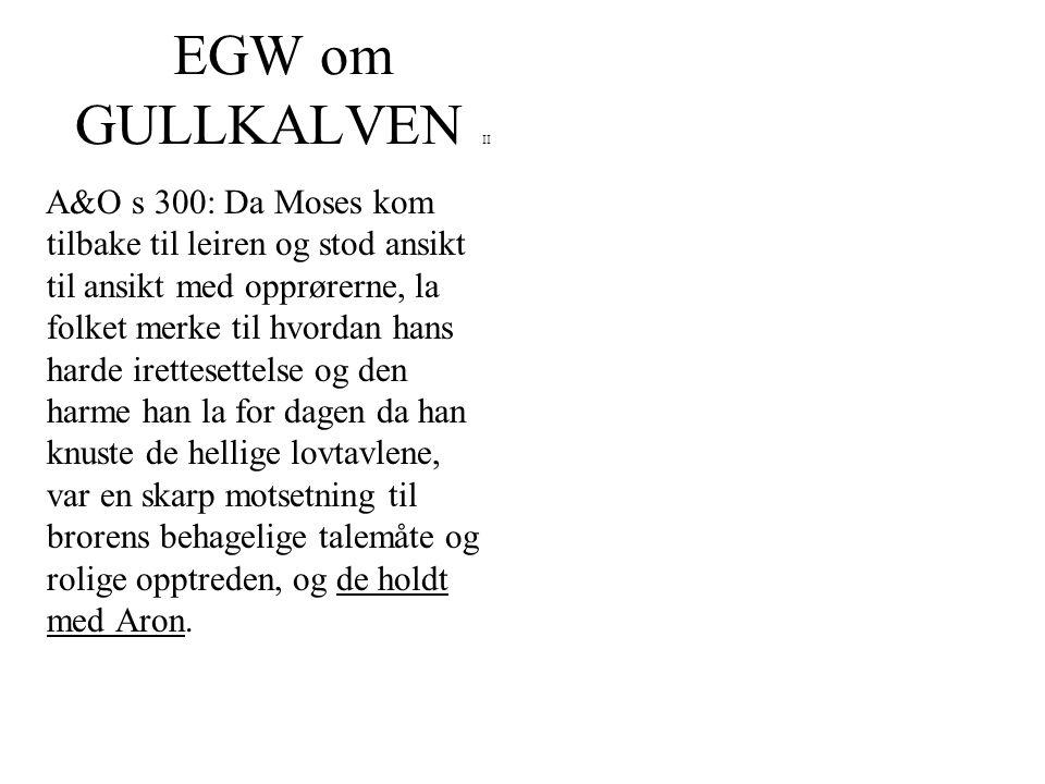 EGW om GULLKALVEN II
