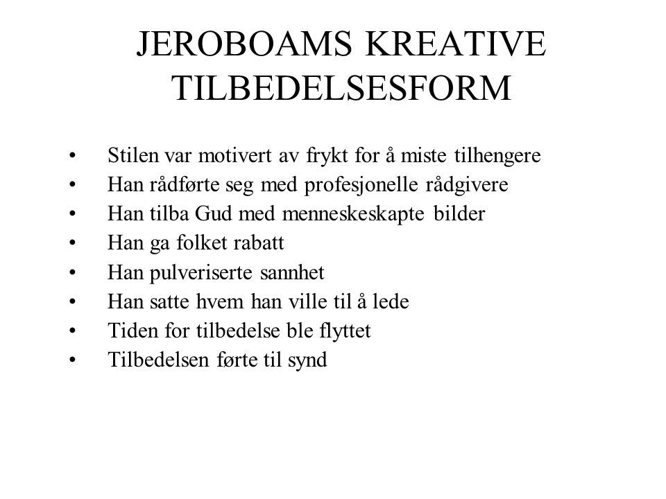 JEROBOAMS KREATIVE TILBEDELSESFORM
