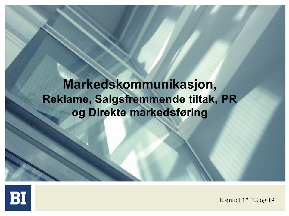 Markedskommunikasjon, Reklame, Salgsfremmende tiltak, PR og Direkte markedsføring