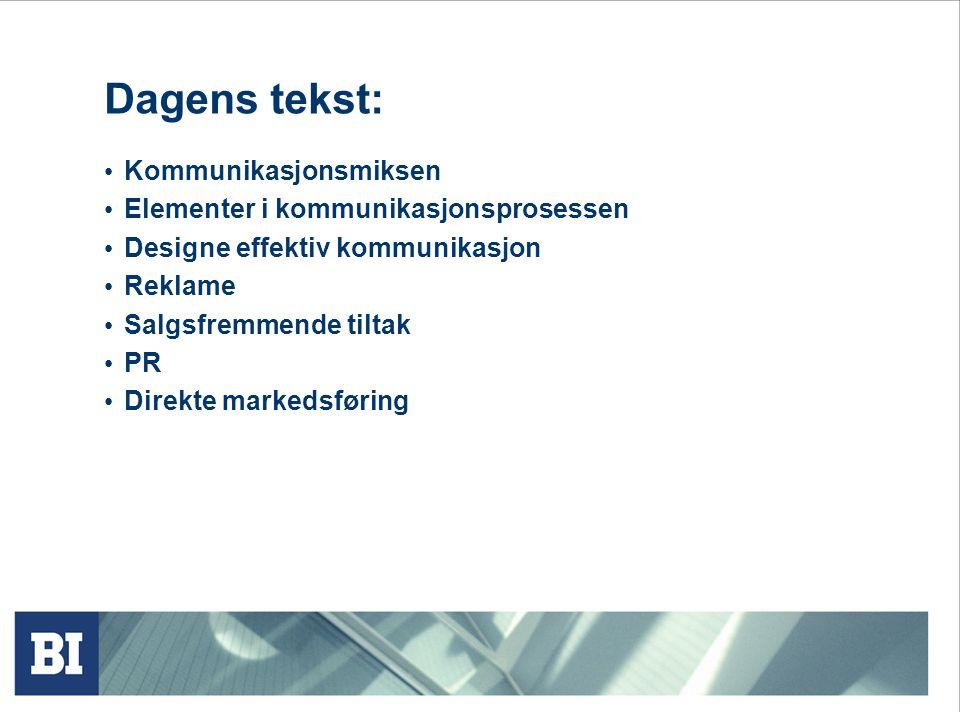 Dagens tekst: Kommunikasjonsmiksen Elementer i kommunikasjonsprosessen
