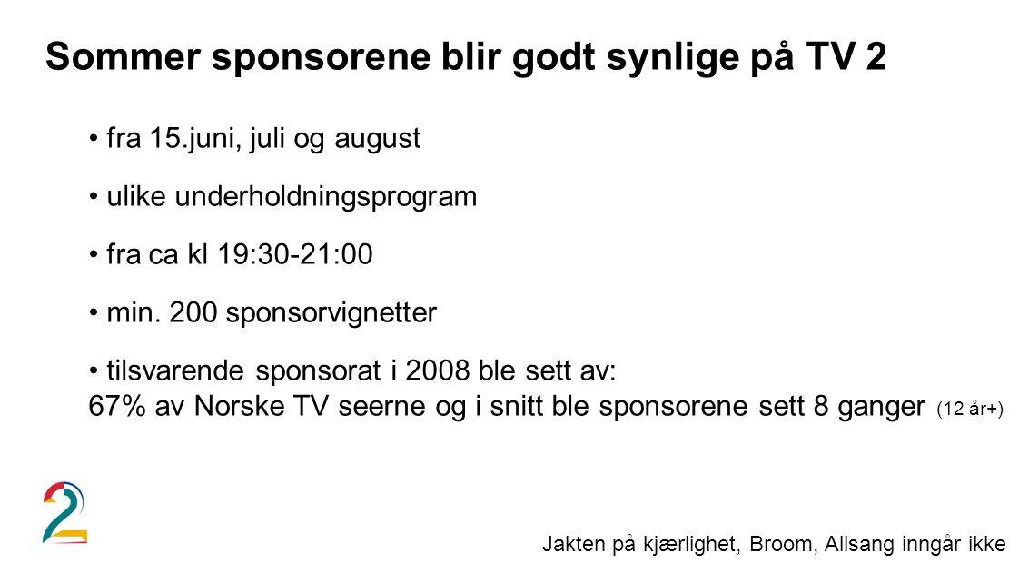 Sommer sponsorene blir godt synlige på TV 2