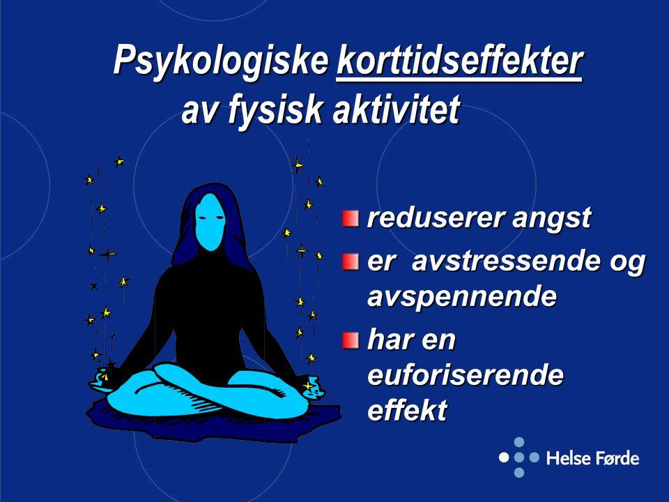 Psykologiske korttidseffekter av fysisk aktivitet