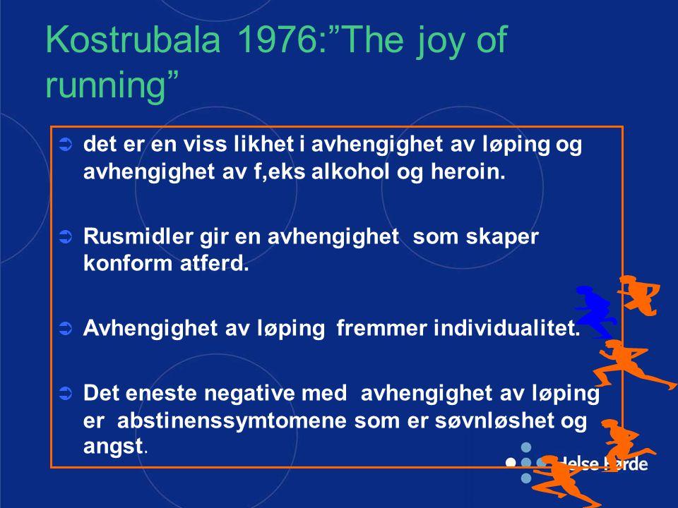 Kostrubala 1976: The joy of running