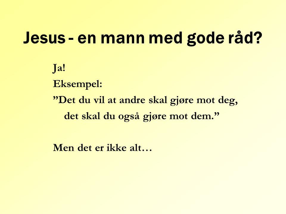 Jesus - en mann med gode råd