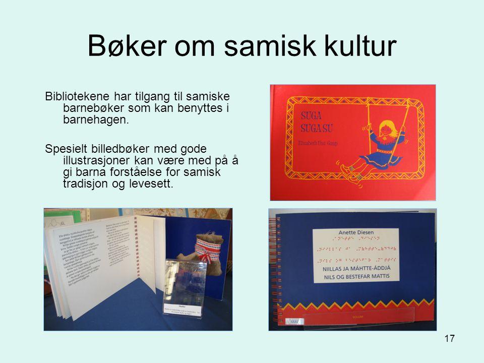 Bøker om samisk kultur Bibliotekene har tilgang til samiske barnebøker som kan benyttes i barnehagen.