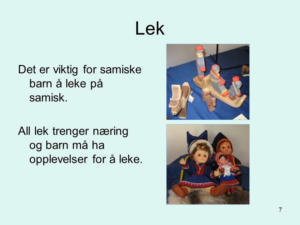 Lek Det er viktig for samiske barn å leke på samisk.