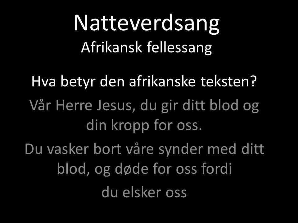 Natteverdsang Afrikansk fellessang
