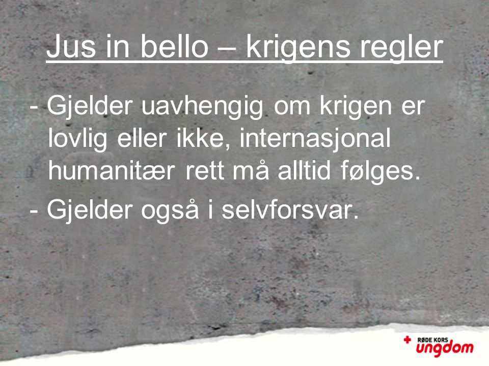 Jus in bello – krigens regler