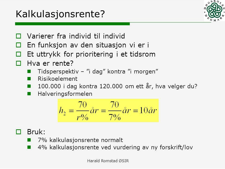 Kalkulasjonsrente Varierer fra individ til individ