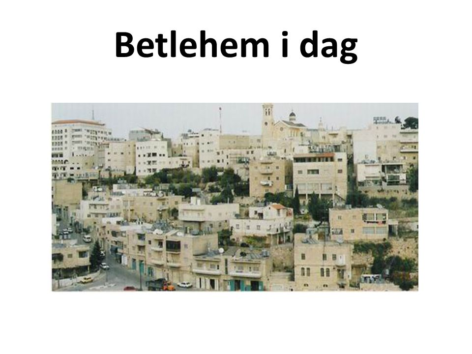 Betlehem i dag