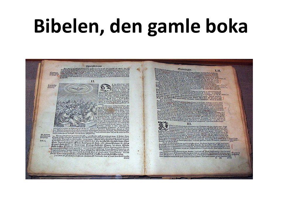 Bibelen, den gamle boka